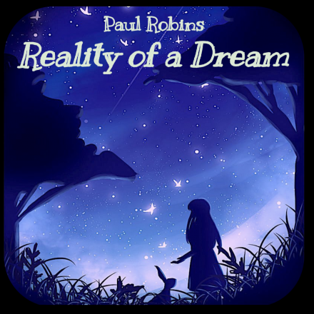 Reality of a Dream